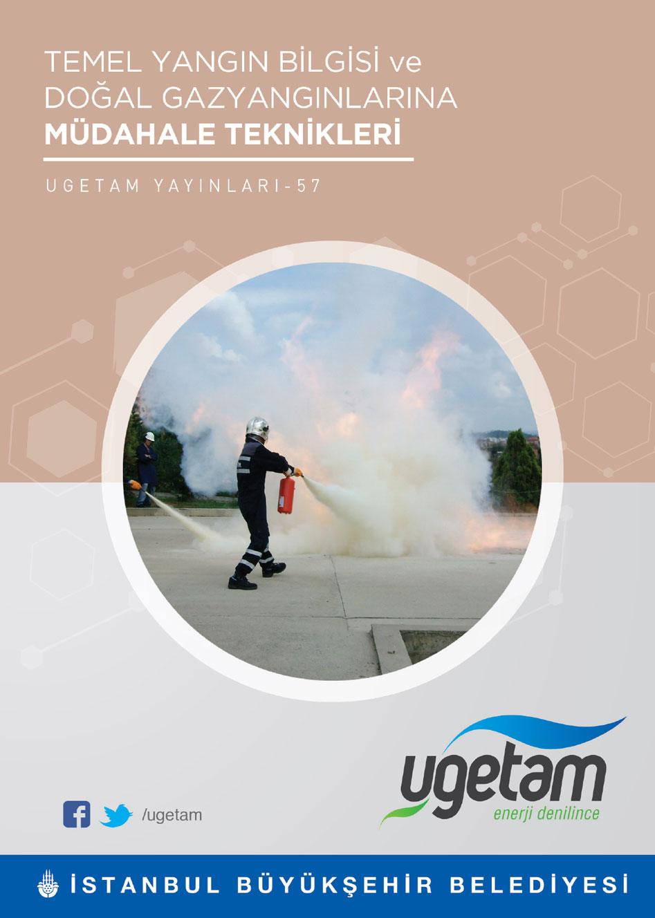Temel Yangın Bilgisi ve Doğal Gaz Yangınlarına Müdahale Teknikleri